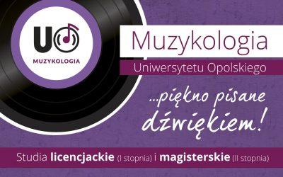 Zapraszenie do studiowania muzykologii na UO nadal aktualne
