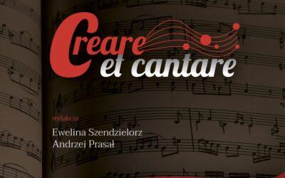"""Początek nowej serii wydawniczej """"Creare et cantare"""""""